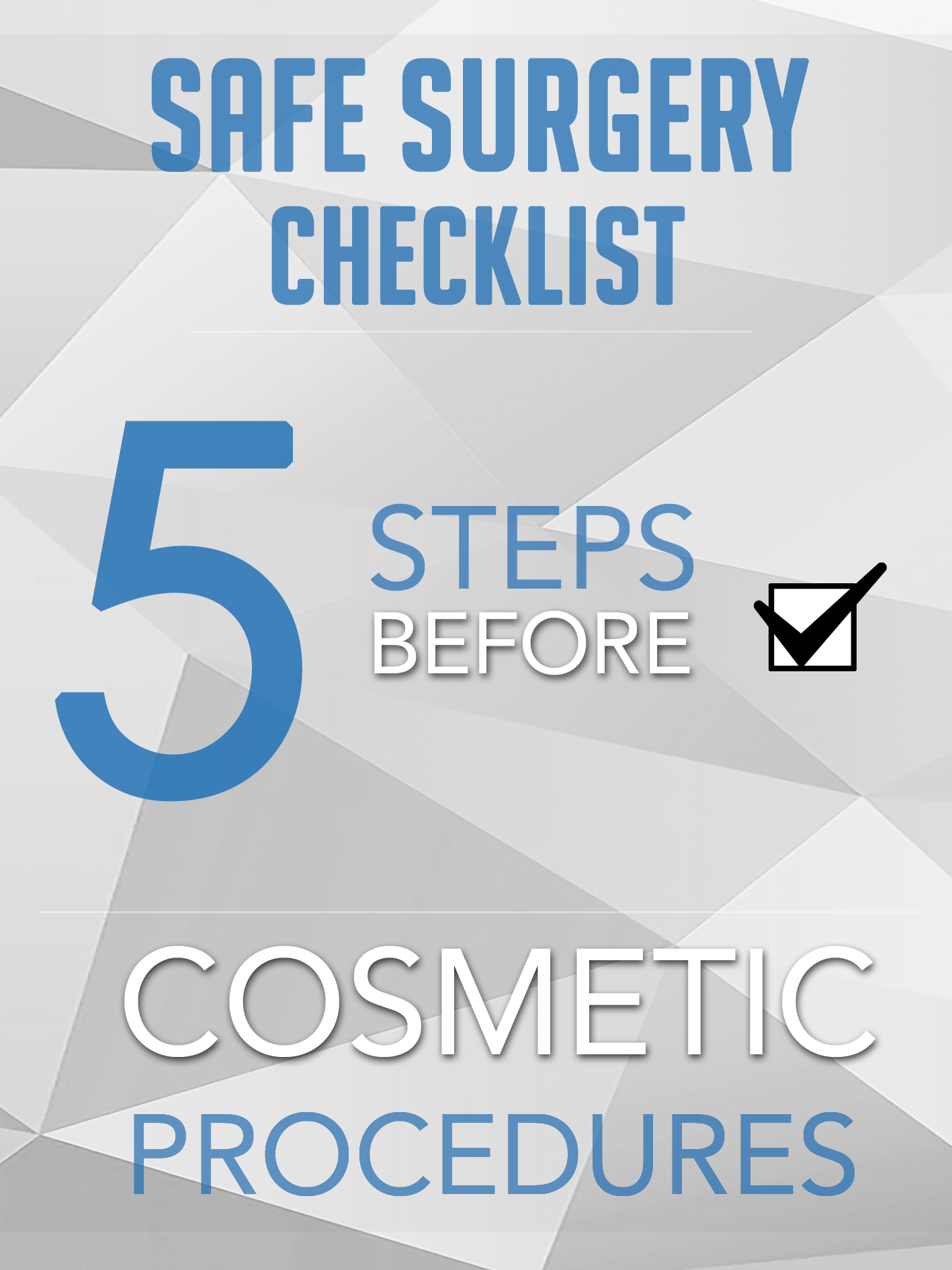 Follow this safe surgery checklist to ensure you make an informed decision when considering a cosmetic treatment